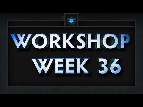 Dota 2 Top 5 Workshop - Week 36