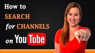 How to Search for Channels on YouTube