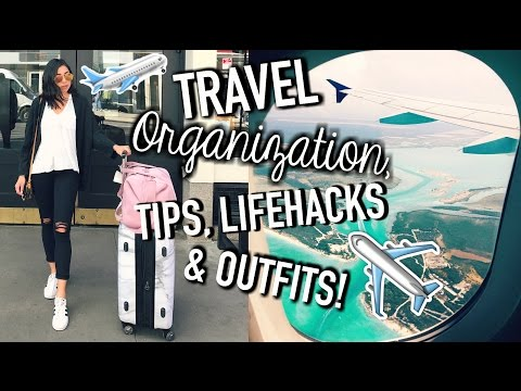 Travel Life Hacks. Organization Tips. Outfits. How To Pack. & Carry On Essentials!