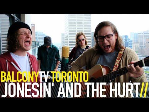 JONESIN' AND THE HURT - PLEASE GIVE ME (BalconyTV)