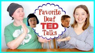Favorite Deaf TED Talks ⎮ ASL Stew