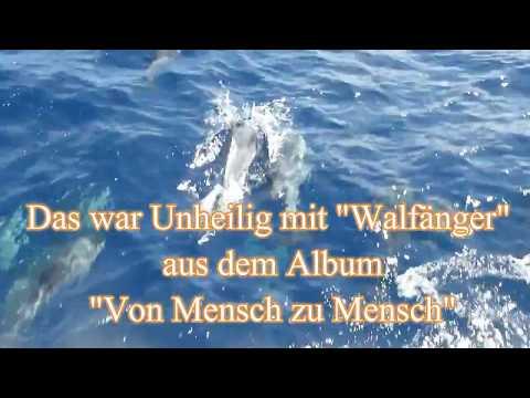 """Unheilig - Walfänger aus dem Album """"Von Mensch zu Mensch"""""""