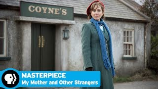 MY MOTHER AND OTHER STRANGERS on MASTERPIECE | Official Trailer | PBS