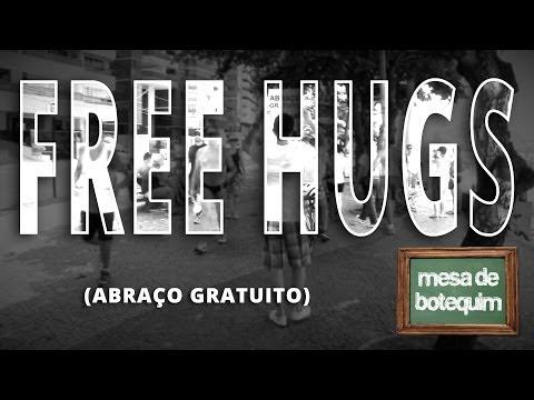 FREE HUGS (Abraço Gratuito)