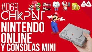 CHKPNT Podcast #069 - Nintendo Online y consolas mini