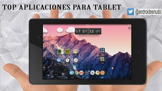 TOP Apps para Tablet - Android Español