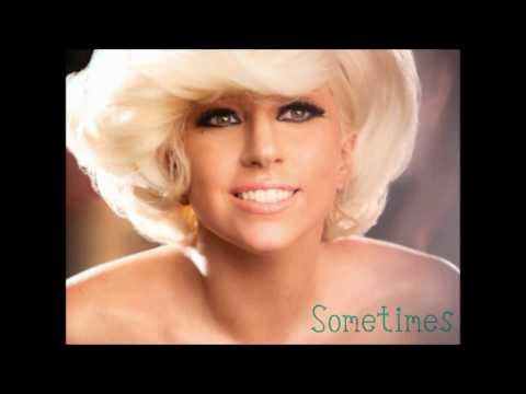 Lady Gaga - Sometimes