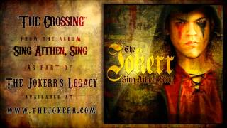 "The Jokerr - ""The Crossing"" (From Sing Aithen, Sing) HQ Official"