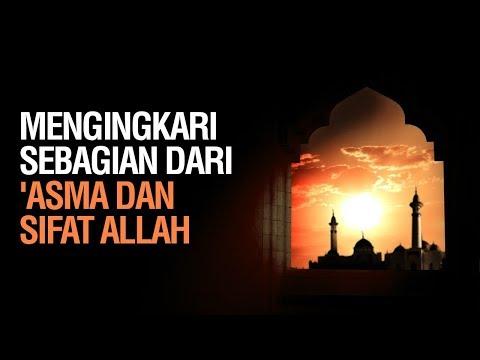 """Mengingkari Sebagian dari """"Asma dan Sifat Allah  - Ustadz Ahmad Zainuddin Al Banjary"""