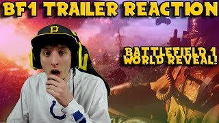 Battlefield 1 Trailer REACTION! (World Premiere!)