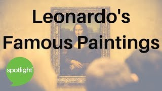 """Leonardo's Famous Paintings"" - practice English with Spotlight"