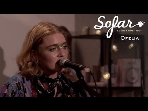Ofelia - Ofelia | Sofar Warsaw