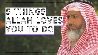 5 things Allah loves you to do I Highest rewards in Islam I Jannah