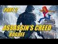 I Love Assasin S Creed Assasin S Creed Rogue Gameplay Part 2 mp3