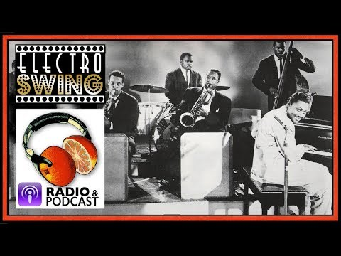 Vintage and Electro SWING - Freshly Squeezed Radio Show - AUDIO ONLY