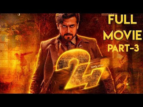 24 Full Movie | Suriya | Samantha | Vikram Kumar | A. R. Rahman - Part 3