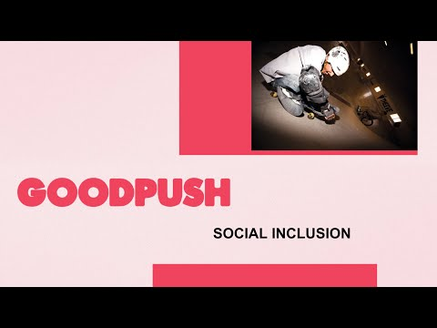 Goodpush Toolkit: Social Inclusion