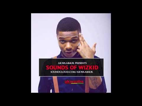 Best Of WizKid (Sounds OF Wizkid) 2015 Mixed By DJ Nore