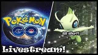 Es ist soweit! CELEBI kommt heute! Livestream! Pokemon Go!
