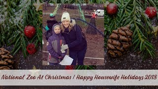 NATIONAL ZOO AT CHRISTMAS | HAPPY HOUSEWIFE HOLIDAYS 2018