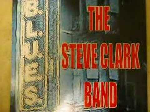 The Steve Clark Band, Rock This House.