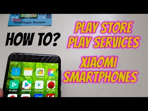 How to install google play store/Play services/Google apps on Xiaomi Smartphone/MIUI/tutorial 2017