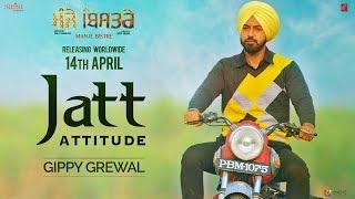 Gippy Grewal : JATT ATTITUDE | Manje Bistre | Sonam Bajwa | New Punjabi Song 2017 | Saga Music