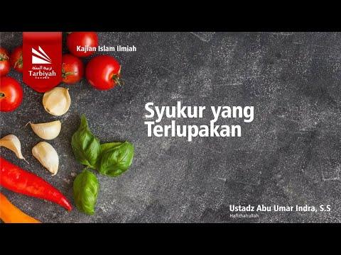 KJJ : Syukur Yang Terlupakan, Part 1 | Ust Abu Umar Indra