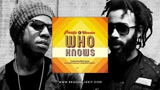 Protoje feat Chronixx Who Knows Overstand Entertainment February 2014