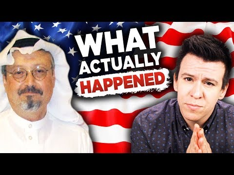 What ACTUALLY Happened To Khashoggi, Why It Matters, & What Happens Next?