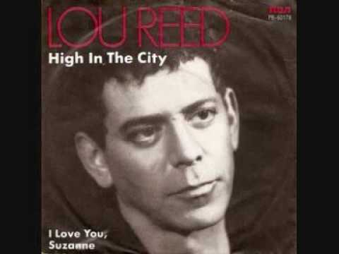 Lou Reed - High in the city