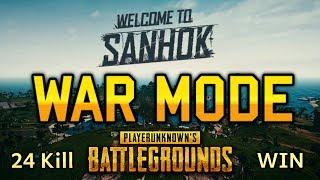 SANHOK WAR MODE (24 KILL WIN) - PUBG