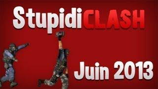 StupidiCLASH - Juin 2013 - Counter Strike: Source