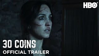 30 Coins: Official Trailer | HBO