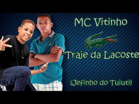 MC Vitinho - Traje da Lacoste Dj Jefinho do Tuiuti)