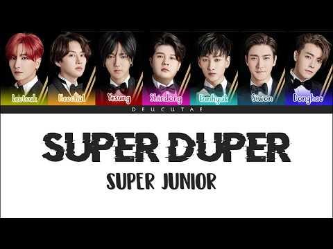 SUPER JUNIOR (슈퍼주니어) - 'SUPER DUPER' LYRICS (Color Coded Han|Rom|Eng)