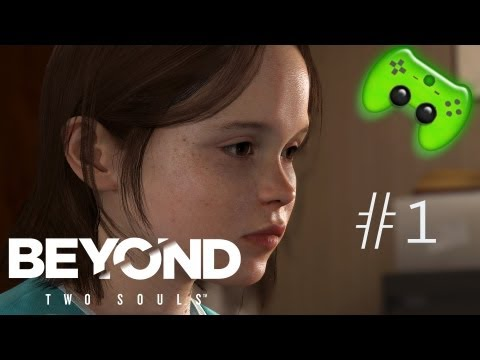 BEYOND TWO SOULS # 1 - Willem Dafoe & Ellen Page «» Let's Play Beyond Two Souls | HD