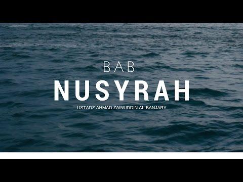 Bab 27 Tentang Nusyrah - Ustadz Ahmad Zainuddin Al-Banjary
