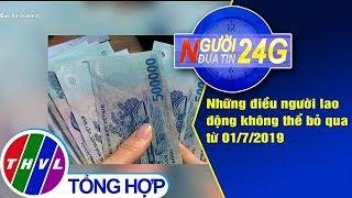 THVL | Người đưa tin 24G (6g30 ngày 10/06/2019)