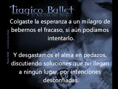 Tragico Ballet - El Beso Del Silencio