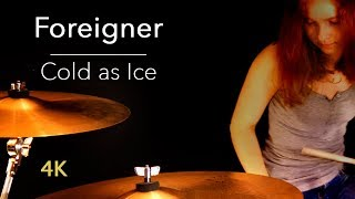 Cold as Ice (Foreigner); drum cover by Sina