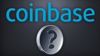 THE NEXT COIN ADDED TO COINBASE?!