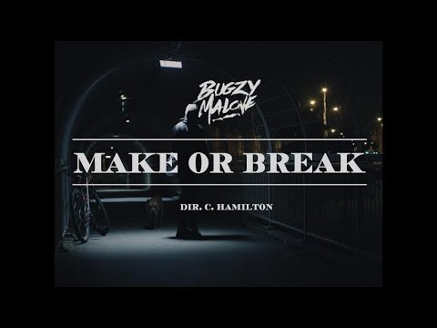Download Lagu Bugzy Malone – Make or Break (Official Video) MP3 Free