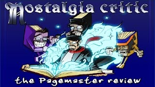 Nostalgia Critic: The Pagemaster