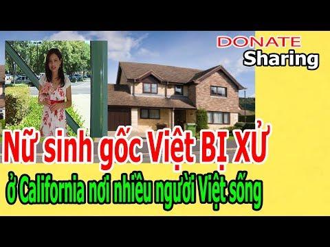 Donate Sharing | Nữ sinh gốc Việt B,Ị X,Ử ở California nơi nhiều người Việt sống | donate