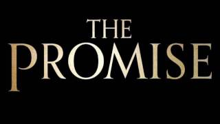 Trailer  The Promise Theme Song - Soundtrack The Promise