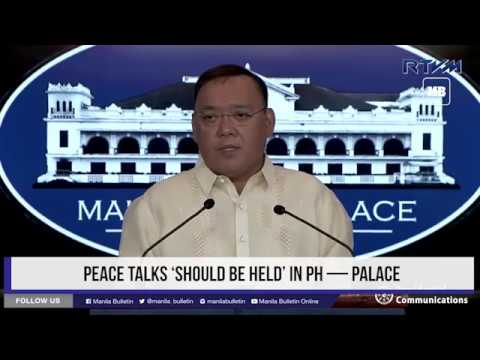 Peace talks 'should be held' in PH — Palace