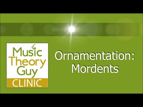 Clinic: Ornamentation - Mordents