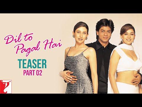 Dil To Pagal Hai - Teaser 2