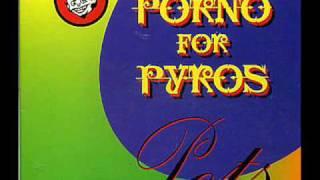 Watch Porno For Pyros Tonight video